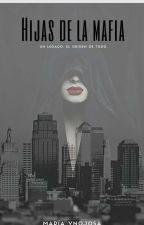 Hijas De La Mafia © #NCAwards by LittleKingdomGirl