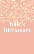 Henry The Kale's Dictionary by HenryAndBendyWrites