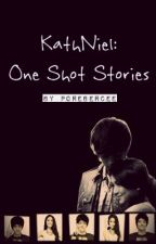 KathNiel: One Shot Stories by daffodil-