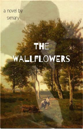 The Wallflowers by sxmary