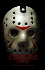 Everything you need to know about Jason Voorhees by GavinBerg111