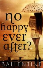 No Happy Ever After? by Ballentine