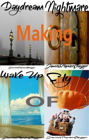 "Making Of ""Daydream"" - BTS FF by JiminsPapierflieger"