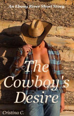 Ebony River 2: The Cowboy's Desire [SAMPLE] by MissCris