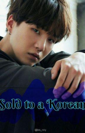 Sold to a Korean ~Suga y tú~ by Zury_Wolfhard