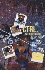 ctrl : roddy ricch  by FAIRYTRAPMUVA