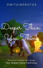 Deeper Than You Think by OmituinenOtus