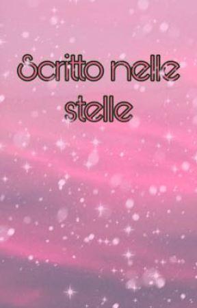 Scritto nelle stelle  (Un libro di poesie) by _Stars-Aligned_