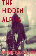 The Hidden Alpha by princess110789