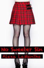 No Sweeter Sin [Femdom 18+] by AlexaLaMenthe