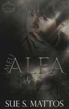 Meu Alfa • Min Yoongi (Spin off - O Filho do Alfa) by Kykai96