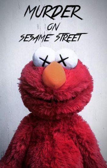 Murder on Sesame Street