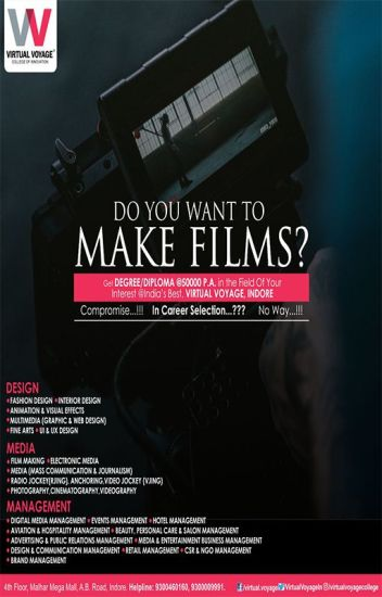Best Filmmaking College in Indore - Virtual Voyage - Wattpad