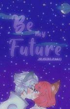 Be my Future ||•MLBB•|| [Harith x Nana] by blue_scarlet156