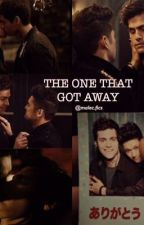 The One That Got Away by malecfics96