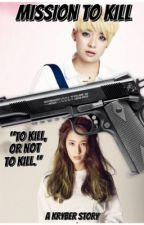 Mission to Kill (kryber) by Lame_Llama