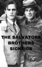 The Salvatore brothers sickfics by Filippa2003