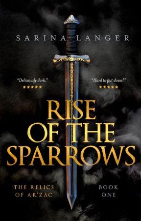 Rise of the Sparrows by SarinaLanger