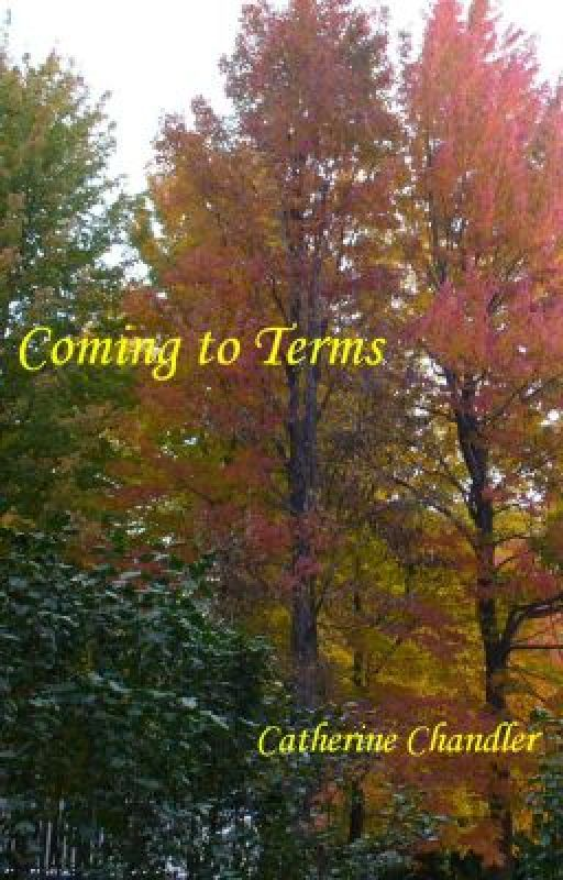 Coming to Terms by CatherineChandler