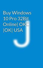 Buy Windows 10 Pro 32Bit Online| OKC |OK| USA by jsmcomputers