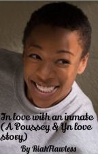 In love with an Inmate (OITNB)(Poussey Washington love story) by RiahFlawless