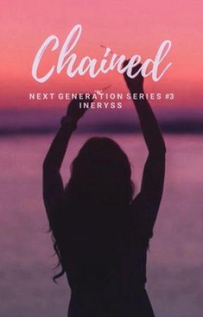 C H A I N E D (Next Gen Series #3) by JulieDura