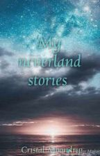 My neverland stories by Cristal-Moondrip
