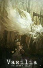 فاسيليا | هجينة الروح  by orjouene