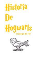 Historia De Hogwarts by HistoriaEntreTodos