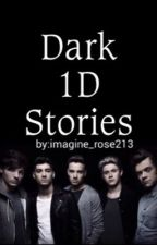 Dark 1D Stories by imagine_rose213
