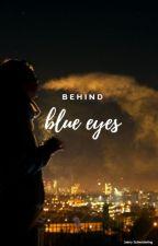 Behind blue eyes by JaimySchenderling