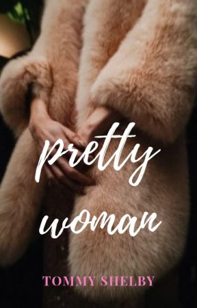 pretty woman » tommy shelby. by johnshelby