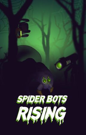 Spider-Bots Rising - Chapter Four: AB200961408 - Wattpad