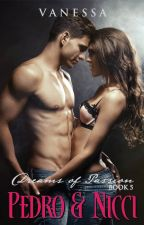 Pedro and Nicci - Dreams of Passion Book 5 by Vanessa_Manunulat
