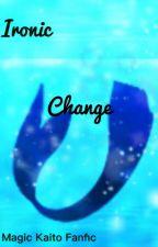Ironic Change - Magic Kaito by BerryBerryBlitz