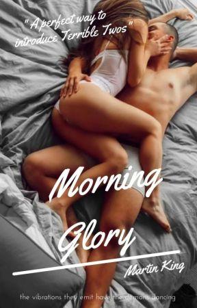 Morning Glory ( Twilight).. Martin /Book001 by kingmat01