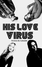 His Love Virus by Gabiabbi