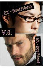 EX Best Friend VS. EX Boy Friend (one shot story) by looniestlove