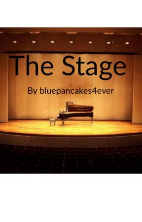The Stage by bluepancakes4ever