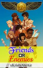Friends or Enemies  || Kane Chronicles and Percy Jackson by xKristyAteAir