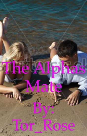 The alphas mate (book one)