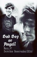 ¿Bad boy or Angel? Lashton (Terminada) by Mary_97