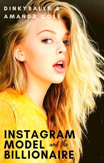 Instagram Model and the Billionaire