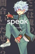 Speak [Saiki K. FF]✔ by xtrablu