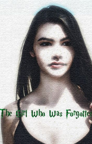 The Girl Who Was Forgotten