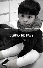 BLACKPINK BABY by jbllrls