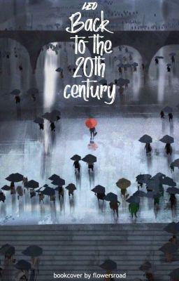 Đọc truyện { 12 cs } Back to the 20th century