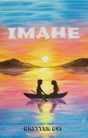 IMAHE (Short Story) by psycholistic