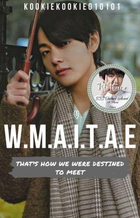W.M.A.I.T.A.E | BTS TAEHYUNG FF | by kookiekookie010101