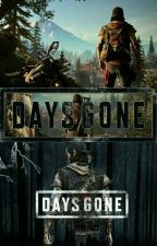 Days Gone RP (Video Game)  by Anastacia-Winchester